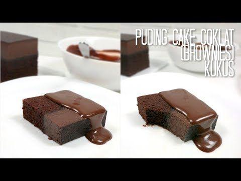 Puding Cake Coklat Brownies Kukus Steamed Chocolate Pudding Cake Youtube Cokelat Puding Coklat Resep Pasta