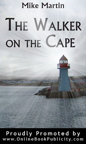 The Walker on the Cape Sgt. Windflower Mystery Series - Book 1 Check out Sgt. Windflower #Mystery #Series: http://www.onlinebookpublicity.com/cozy-murder-mystery.html #Newfoundland #Canada #cozy #mystery #novels #detective #crime #fiction #marketing #publicity Contact Online #Book #Publicity Services about #free #marketing #information: http://www.onlinebookpublicity.com