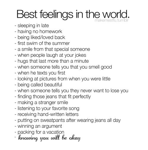 Best Feelings in the World.