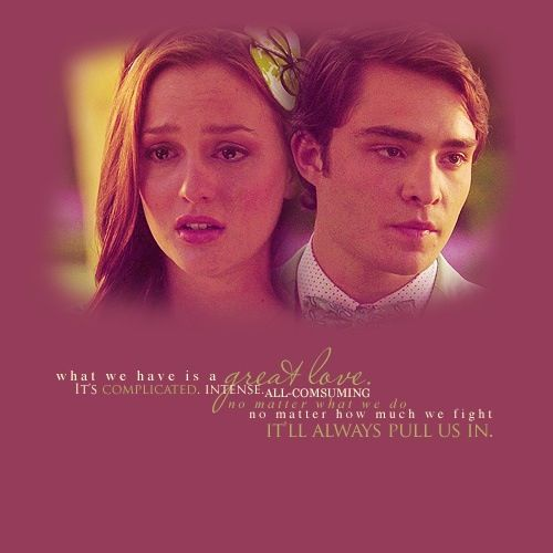 Besides this being Chuck and Blair, that automatically makes this ...