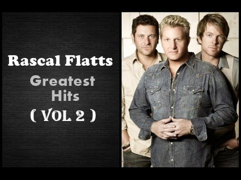 Rascal Flatts Greatest Hits ( Album Vol 2 ) - The Best Of Rascal ...