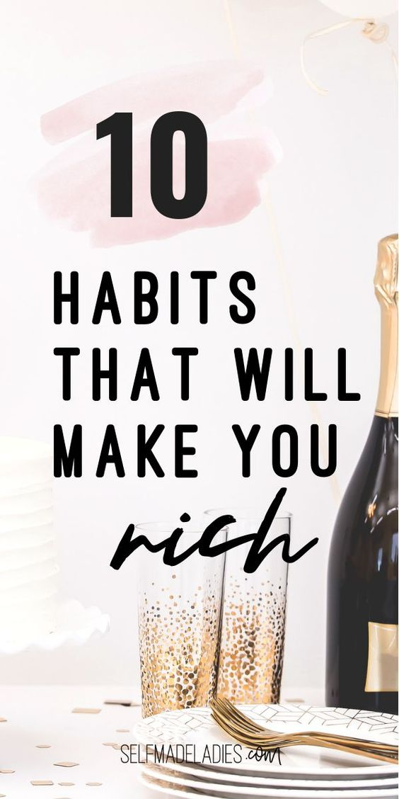 Pinterest Graphic with Title 10 Money Habits that Make You Rich! - selfmadeladies.com