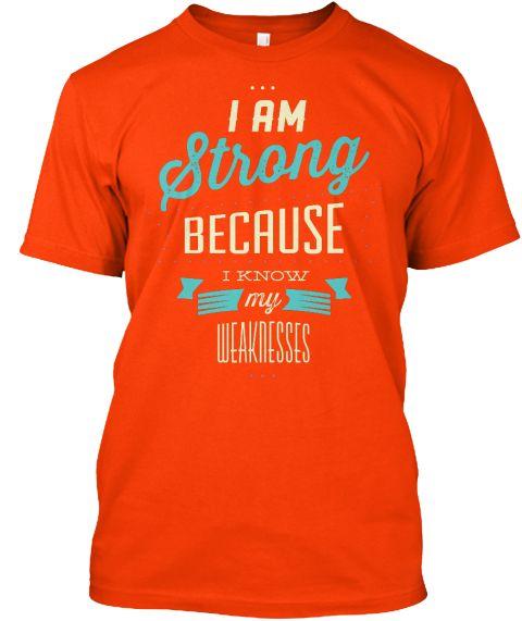 I Am Strong Sweatshirts And Hoodies Orange T-Shirt Front