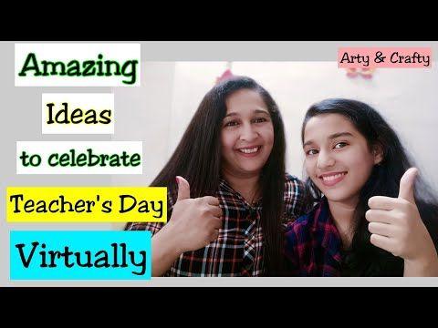 9 Ideas To Celebrate Teachers Day Virtually How To Celebrate Teachers Day Virtually In Lockdown Youtube In 2020 Teachers Day Teacher Celebrities