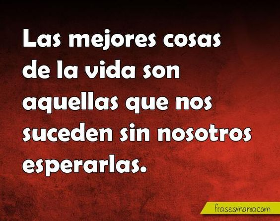 Frases De Valorar La Vida: Frases And Sons On Pinterest