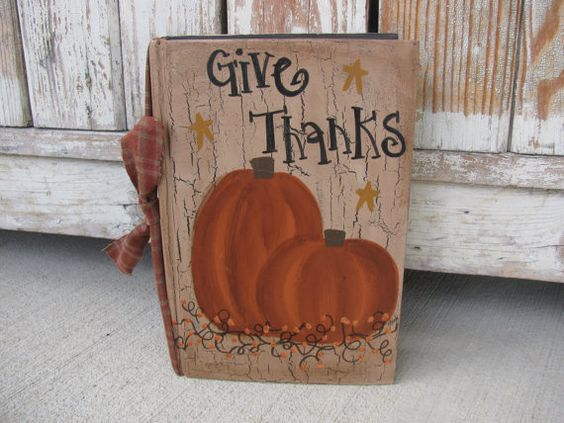 Primitive Give Thanks Pumpkins with Stars Autumn Fall hand painted vintage book. Decor for the entire fall season. Ive painted on, a hard