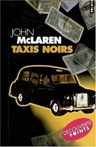 Amazon.fr - Taxis noirs - John McLaren, Jean Esch - Livres