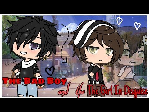 The Bad Boy And The Girl In Disguise Gacha Life Mini Movie Youtube Anime Wallpaper Live Bad Boys Anime