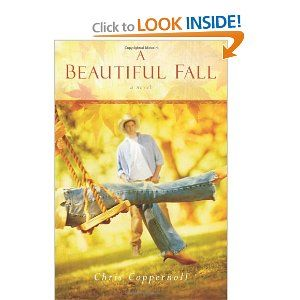 A Beautiful Fall: A Novel by Chris Coppernoll