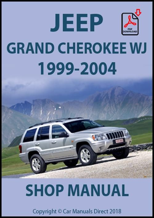 Jeep Grand Cherokee Wj Series 1999 2004 Shop Manual Jeep Grand Cherokee Jeep Grand Jeep