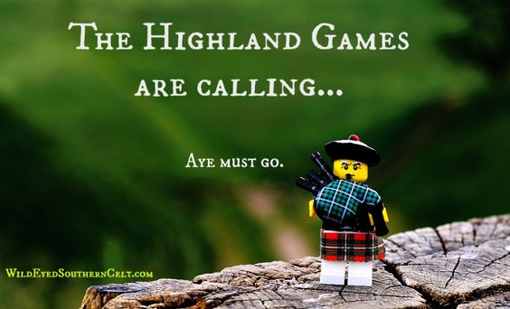 Aye, I must go to the Highland Games, whenever I can. WESCelt