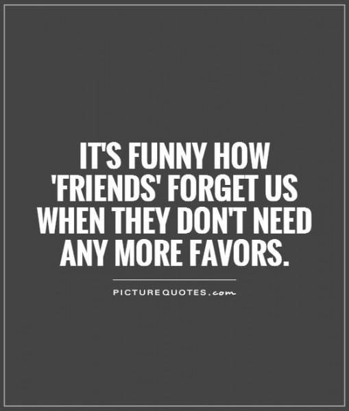 Friends Using You Quotes Being Used Quotes Fake People Quotes Friends Quotes