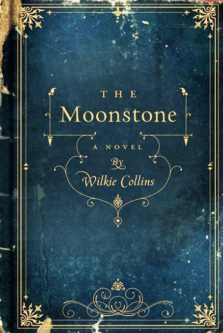 For the love of books...The Moonstone by Wilkie Collins, 1868.