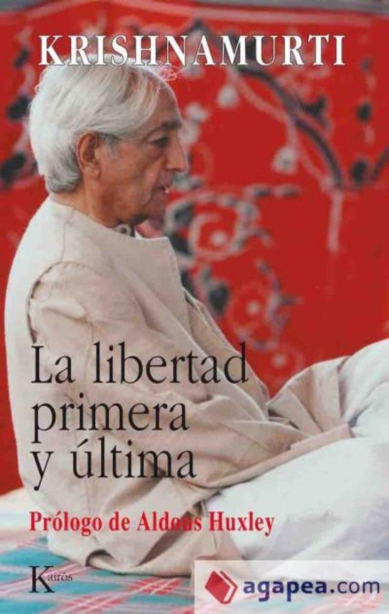 La libertad primera y última, PDF - Krishnamurti
