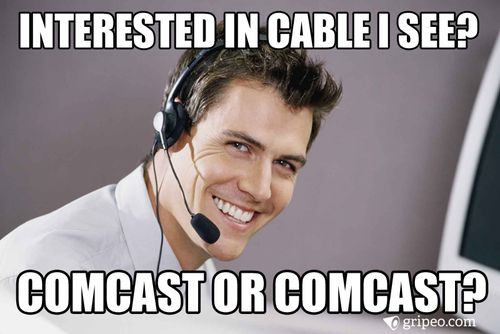 85cdc0bf13ca44a8c71458bcbb4ce88d customer support tech support submit complaints and create your own memes at www gripeo,Comcast Memes