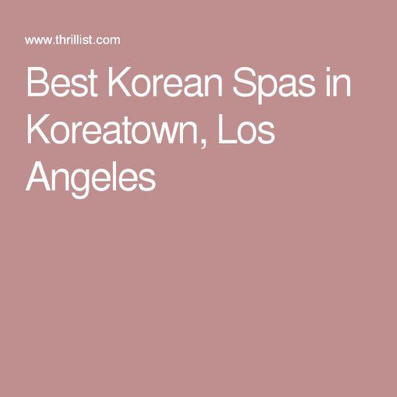Best Korean Spas in Koreatown, Los Angeles