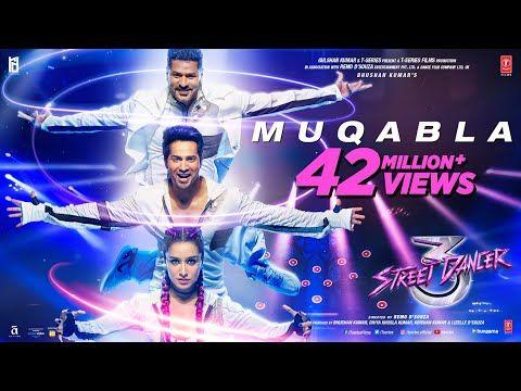Muqabla Street Dancer 3d Movie Song Varun Dhawan A R Rahman Prabhudeva Varun D Shraddha K Muqabla Stre Tanzen
