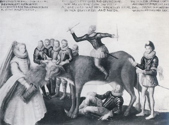 The Milch Cow-Cartoon done probably in 1581-82-Caption reads: 'Not longe time since I sawe a cowe  Did Flaunders represente  Upon whose backe King Philup rode  As being malecontnt.    The Queene of England giving hay  Wheareon the cow did feede,  As one that was her greatest helpe  In her distresse and neede.    The Prince of Orange milkt the cowe  And made his purse the payle.  The cow did shyt in Monsieur's hand  While he did hold her tayle.'