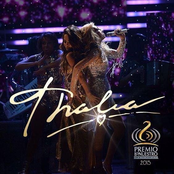 #Thalia2015 #PremiosLoNuestro