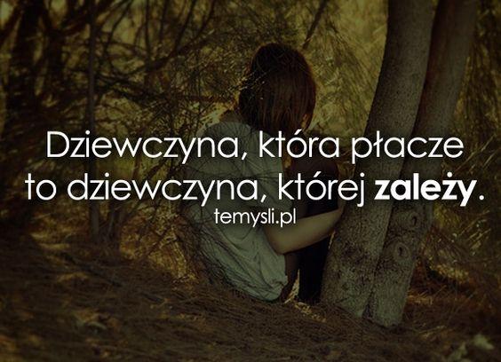 Dziewczyna, która płacze to dziewczyna...
