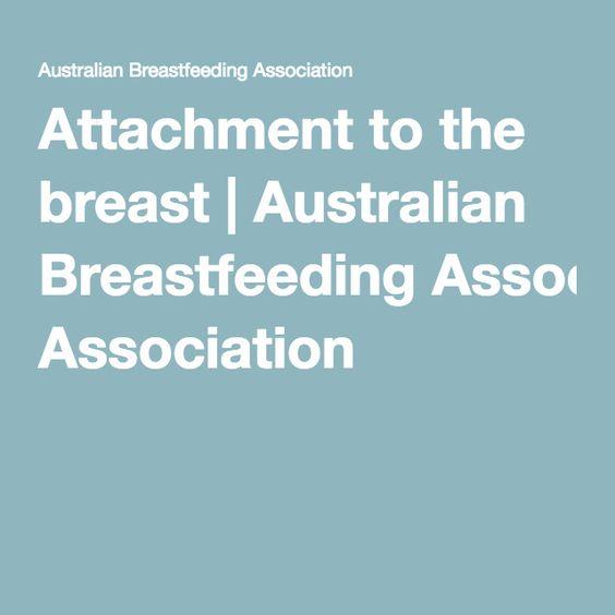 Attachment to the breast | Australian Breastfeeding Association