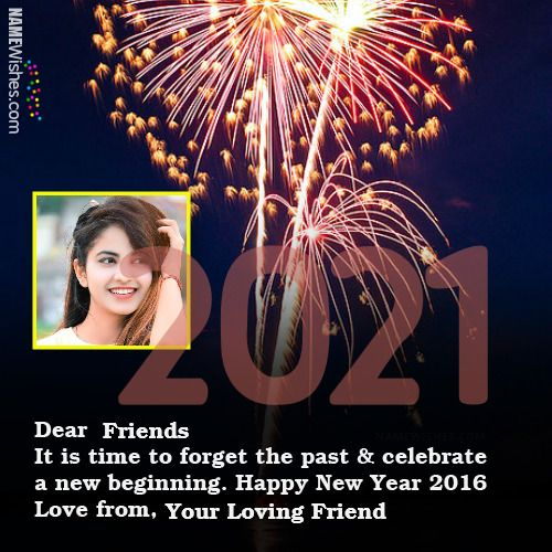 Wish Your Loved One S A Happy New Year 2021 In A Creative Way Now You Can Write Names On Best In 2020 New Year S Eve Wishes Happy New Years Eve New
