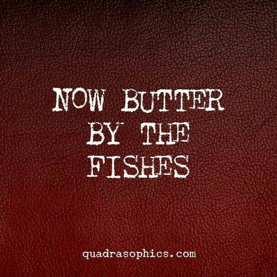 Denglish / Butter bei die Fische