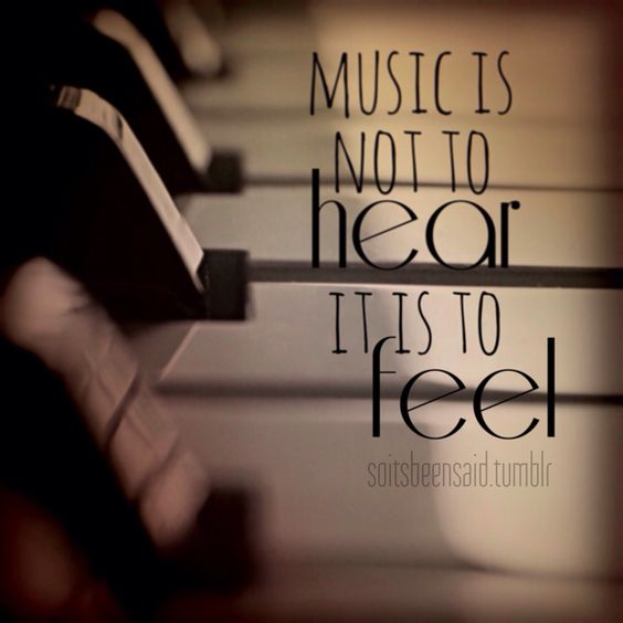 quote quotes quoted quotation quotations music is not to hear it is to feel piano keyboard