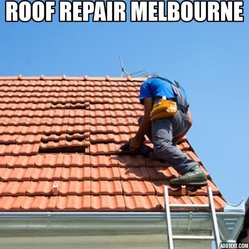 Leaking Roof Repairs Melbourne Roof Repair