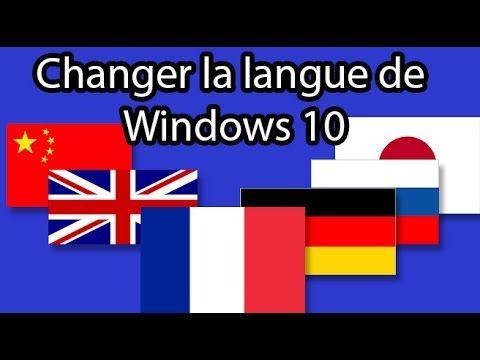 Changer La Langue De Windows 10 Youtube Windows 10 Langue