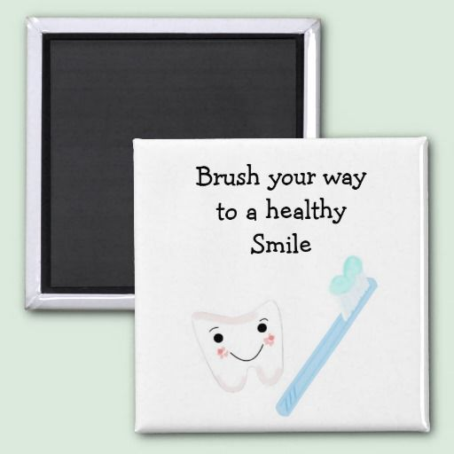 Tooth and Toothbrush with Dental Saying Magnet