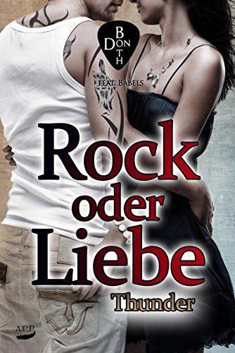 Rock oder Liebe - Thunder (RoL 3) von [Both, Don]