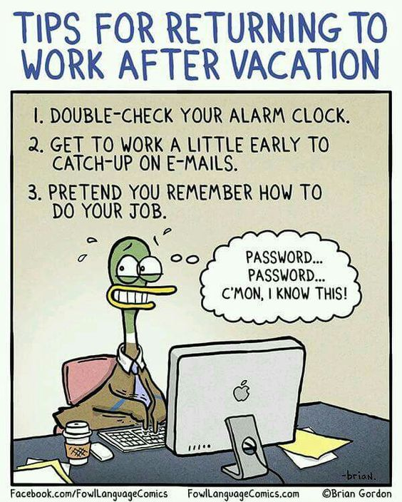Tips for returning to work after vacation comics 2 for Funny tip of the day quotes