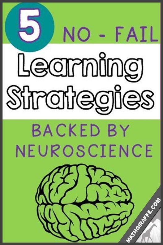 Making Learning Stick Teaching Strategies Proven By Neuroscience Help Stu Effective Teaching Strategies Brain Based Learning Strategies Effective Teaching