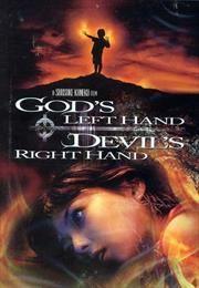 God's Left Hand, Devil's Right Hand / Kami no hidarite akuma no migite / Левая рука Бога, правая рука Дьявола  (2006)