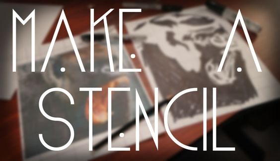 HOW TO: GRAFFITI -- MAKE YOUR OWN STENCIL!!!