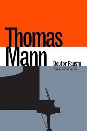 Doutor Fausto Thomas Mann Companhia Das Letras Com Imagens