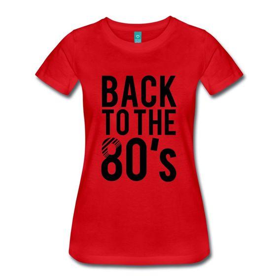 Spreadshirt Tee shirt Retour aux années 80 pour Femme, rouge, XL