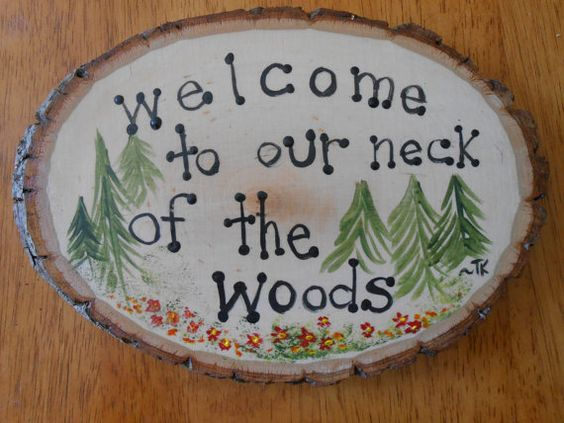 Welcome To Our Neck Of The Woods Hand by HeresYourSignAndMore, $14.99