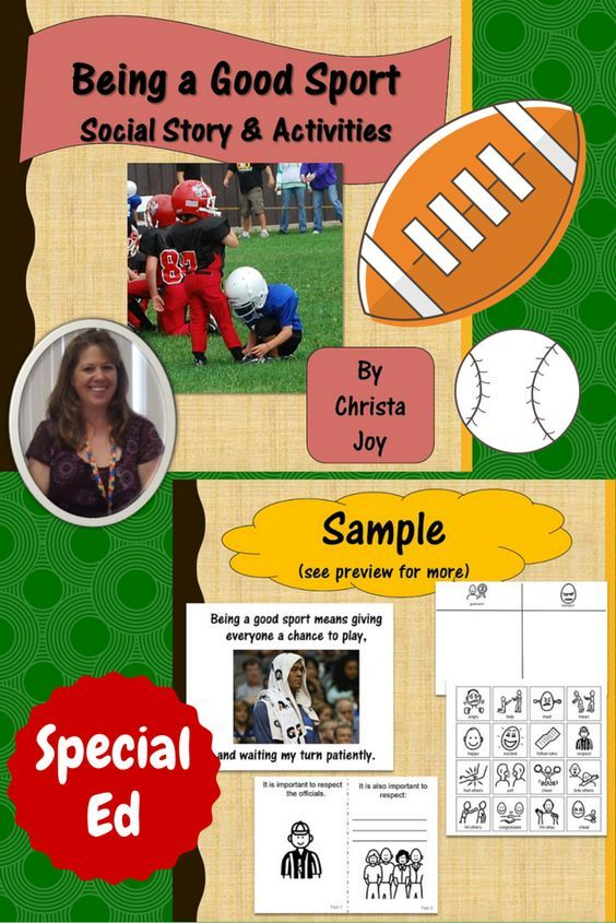 "Social Story and activities for students with autism and other special learning needs. This 32 page unit is meant to help students, especially those with autism, understand what good sportsmanship is and what it looks like. There are several activities to help students ""See"" what a good sport looks like. $ Download at:  https://www.teacherspayteachers.com/Product/Good-Sportsmanship-Social-Story-and-Activities-2377240"