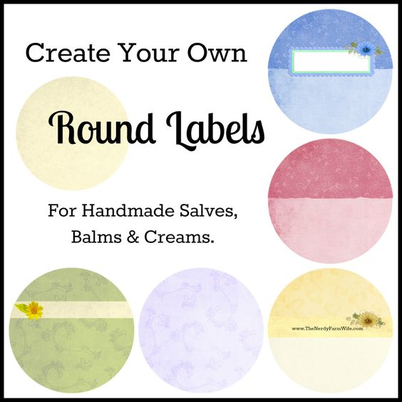 create your own round labels for handmade salves  balms