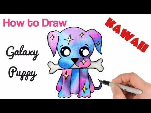 How To Draw A Puppy Cute Galaxy Youtube With Images Easy