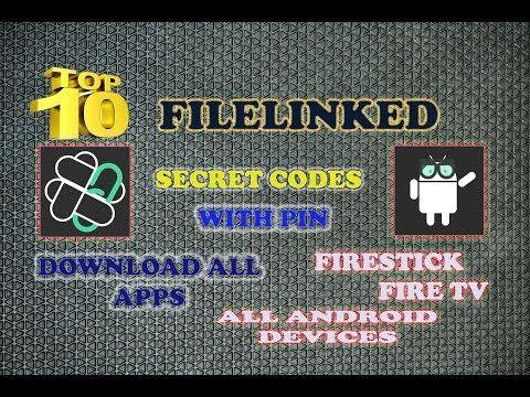 Top10 Filelinked Secret Codes Download All Apps For Firestick