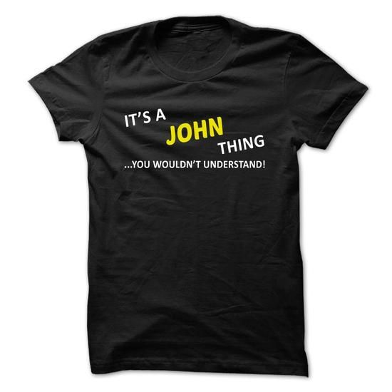 Its a JOHN thing... you wouldnt understand! - #tee box #crewneck sweatshirt. BUY TODAY AND SAVE => https://www.sunfrog.com/Names/Its-a-JOHN-thing-you-wouldnt-understand-ugceh.html?68278