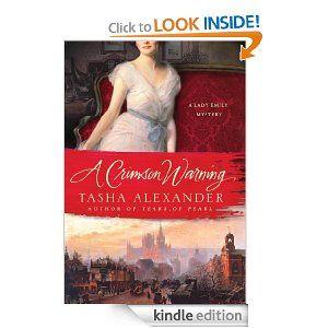 Amazon.com: A Crimson Warning: A Lady Emily Mystery (Lady Emily Mysteries) eBook: Tasha Alexander: Kindle Store