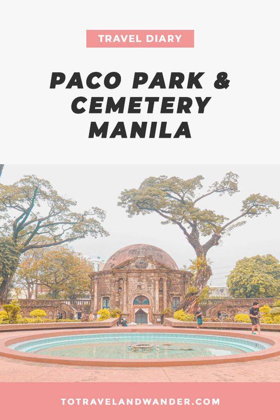 Travel Diary: Paco Park & Cemetery Manila