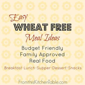 Easy Gluten Free Meals You Need to Try - From This Kitchen Table