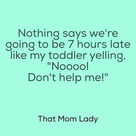 Sorry in advance... (via That Mom Lady by Shawna Gove)