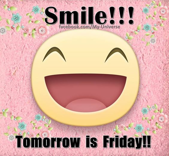 Smile Tomorrow Is Friday good morning thursday thursday ...