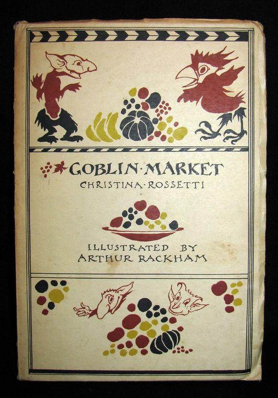 1933 First Edition - Goblin Market by Christina Rossetti, illustrated – MFLIBRA - Antique Books
